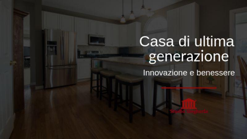 Edifici di ultima generazione: innovazione e risparmio energetico